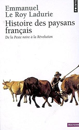 Histoire des paysans franais. De la Peste noire