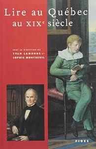 Lire au Québec au XIXe siècle par Yvan Lamonde
