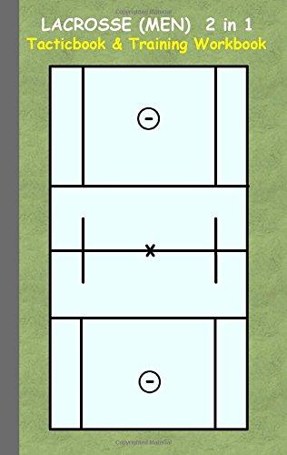 Lacrosse (Men) 2 in 1 Tacticboard and Training Workbook por Theo von Taane