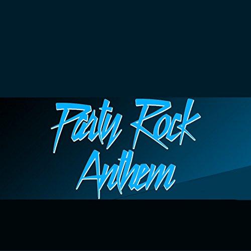 Party Rock Anthem - Single (Lmfao Tribute) [Explicit] (Rock House)