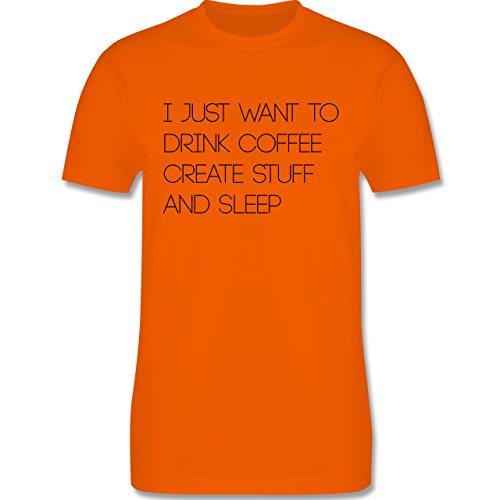 Statement Shirts - I just want to drink coffee create stuff and sleep Typo Designer - Herren Premium T-Shirt Orange