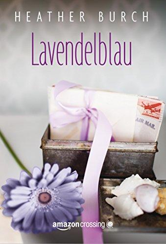 Buchseite und Rezensionen zu 'Lavendelblau' von Heather Burch