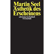 Ästhetik des Erscheinens (suhrkamp taschenbuch wissenschaft)