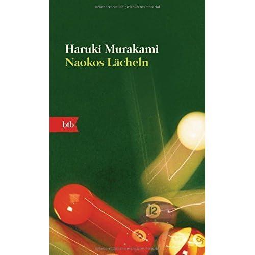 Naokos Lächeln: Nur eine Liebesgeschichte (Roman) (German Edition) by Haruki Murakami (2003-02-01)