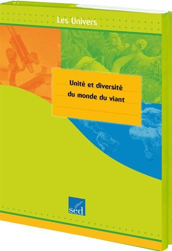 Unité et diversité du monde du vivant Cycle 3 : Tome 1, 6 élèves