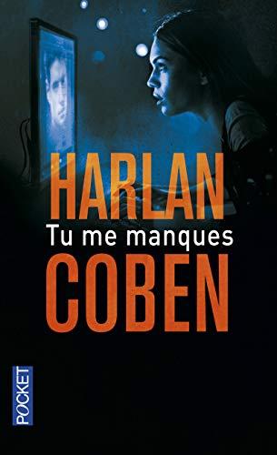 Tu me manques (Pocket thriller) por Harlan Coben