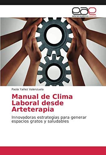Libro clima laboral: espacios gratos y saludables