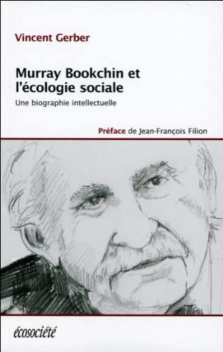 Murray Bookchin et l'écologie sociale par Vincent GERBER