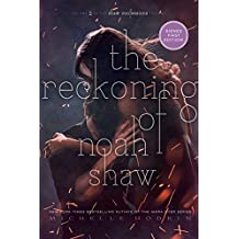 The Reckoning of Noah Shaw (The Shaw Confessions, Band 2)