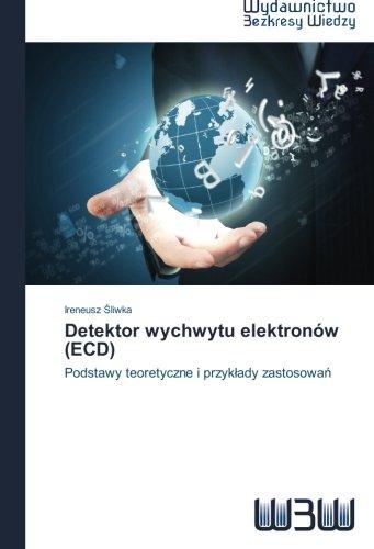 Detektor wychwytu elektronów (ECD): Podstawy teoretyczne i przykłady zastosowań