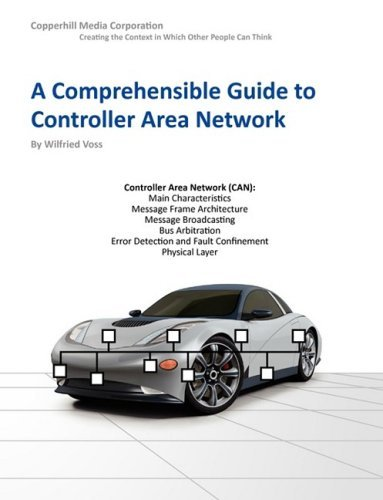 A Comprehensible Guide to Controller Area Network by Voss, Wilfried (August 1, 2005) Paperback