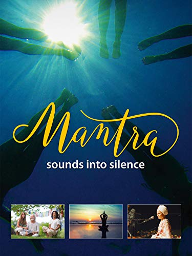 Mantra: Sounds into Silence [OmU]