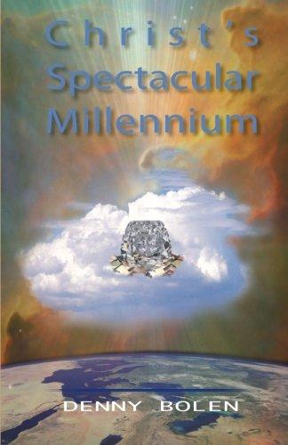Christ S Spectacular Millennium