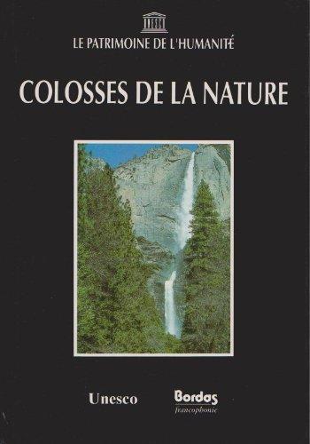 Colosses de la nature par A Larramendi