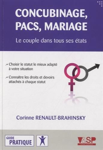 Concubinage, pacs, mariage