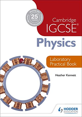 Cambridge IGCSE physics laboratory practical book. per le Scuole superiori