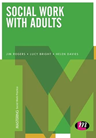 Social Work with Adults (Mastering Social Work