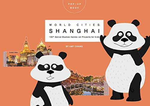 Pop-up world cities Shanghai: 100⁺ World Cities hands-on projects for Creative Kids (English Edition)