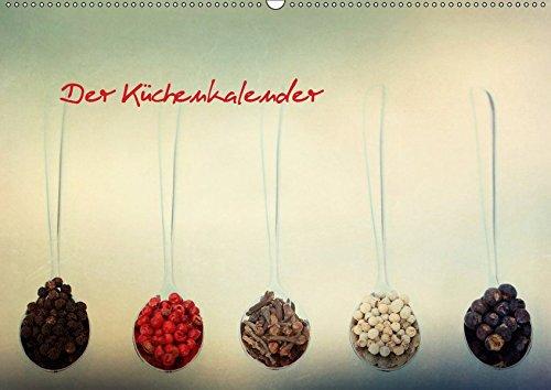 Der Küchenkalender (Wandkalender 2019 DIN A2 quer): Gewürze und mehr (Monatskalender, 14 Seiten )...