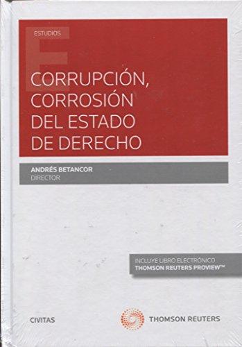 CORRUPCION CORROSION DEL ESTADO DE DERECHO