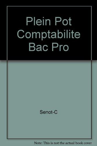 Plein Pot Comptabilite Bac Pro par Senot-C