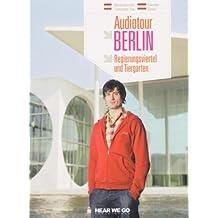 Audiotour Berlin - Regierungsviertel und Tiergarten