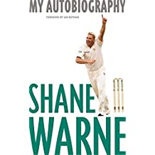 Shane Warne: My Autobiogrpahy by Warne, Shane (2002) Paperback