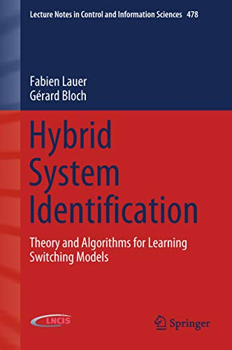Hybrid System Identification: Theory and Algorithms for Learning Switching Models (Lecture Notes in Control and Information Sciences Book 478) (English Edition) Automatic Identification System