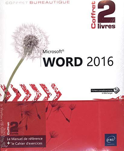 Word 2016 - Coffret de 2 livres : Le Manuel de référence + le Cahier d'exercices par Pierre RIGOLLET