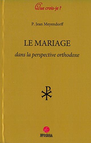 Le mariage dans la perspective orthodoxe