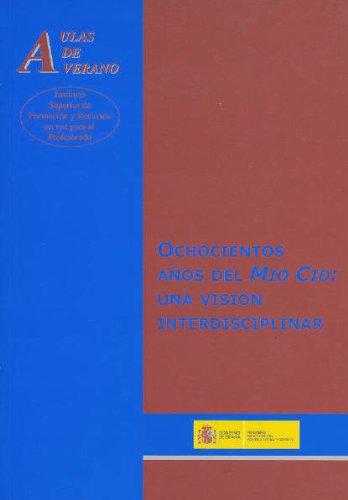 Ochocientos años del Mío Cid: una visión interdisciplinar (Aulas de Verano. Serie: Humanidades) por Jesús Gómez