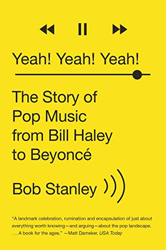 Yeah Yeah Yeah: The Story of Pop Music from Bill Haley to Beyonce por Bob Stanley