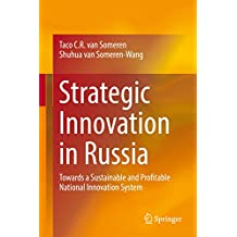 Strategic Innovation in Russia: Towards a Sustainable and Profitable National Innovation System