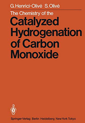 The Chemistry of the Catalyzed Hydrogenation of Carbon Monoxide
