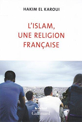 L'islam, une religion française