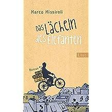 Das Lächeln des Elefanten: Roman (German Edition)