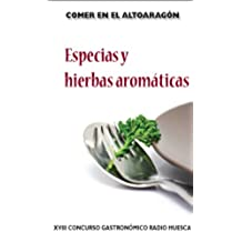 """Comer en el Altoaragón """"Especias y Hierbas aromáticas"""": Especias y Hierbas aromáticas"""