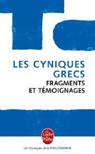Les Cyniques Grecs (Le Livre de Poche) por XXX