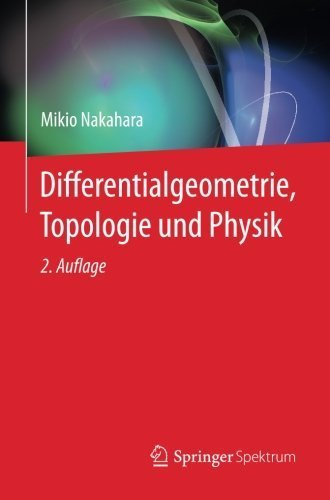 Differentialgeometrie, Topologie und Physik (German Edition) by Mikio Nakahara (2015-02-23) par Mikio Nakahara