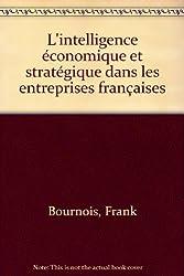 L'intelligence économique et stratégique dans les entreprises françaises