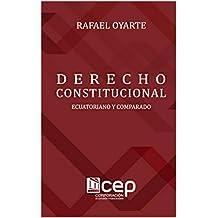 Derecho Constitucional Ecuatoriano y Comparado (Spanish Edition)