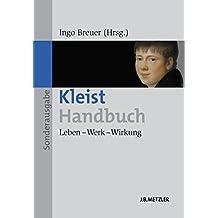 Kleist-Handbuch: Leben – Werk – Wirkung