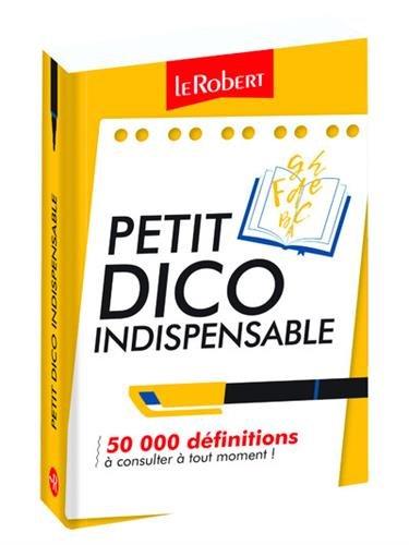 Mini-guide - Petit dico indispensable - 50 000 définitions à consulter à tout moment !