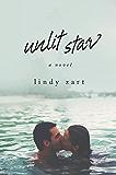 Unlit Star (English Edition)