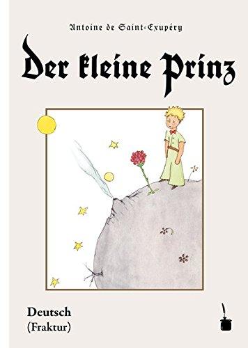 Der kleine Prinz: Ausgabe in Fraktur