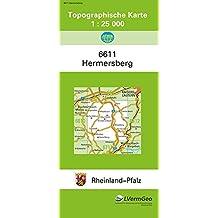 TK25 6611 Hermersberg: Topographische Karte 1:25000 (Topographische Karten 1:25000 (TK 25) Rheinland-Pfalz (amtlich))