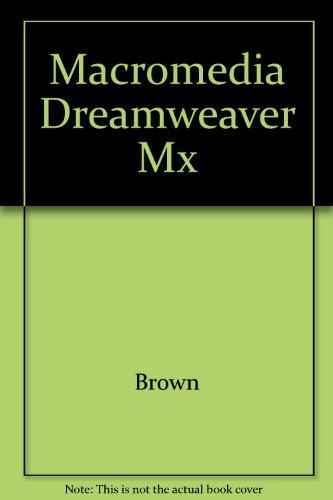Macromedia Dreamweaver Mx par Brown
