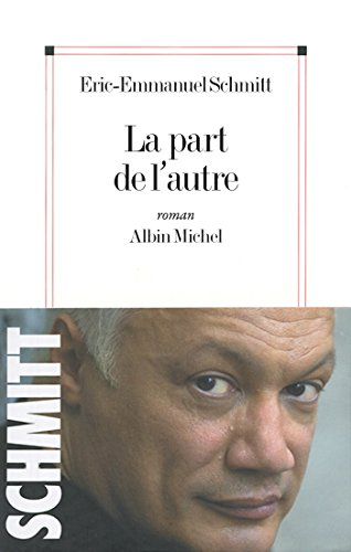 La Part de l'autre (Litt.Generale) (French Edition)