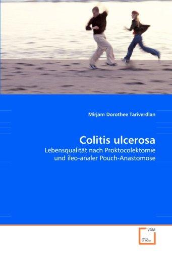 Colitis ulcerosa: Lebensqualität nach Proktocolektomie und ileo-analer Pouch-Anastomose
