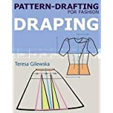 [Pattern-Drafting for Fashion: Draping] (By: Teresa Gilewska) [published: October, 2012]